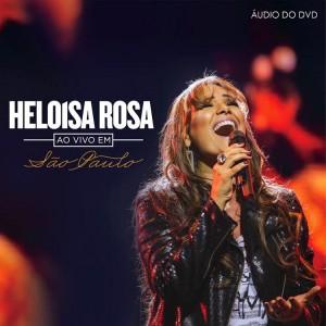 Heloisa Rosa lança DVD